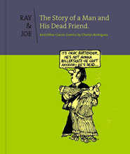 Image: Ray and Joe: The Story of a Man and His Dead Friend HC  - Fantagraphics Books