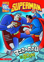 Image: DC Super Heroes: Superman Young Readers - Bizarro Is Born! SC  - Capstone Press