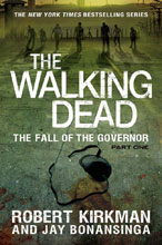 Image: Walking Dead Novel: The Fall of the Governor, Part 01 HC  - Thomas Dunne Books