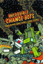 Image: Incredible Change Bots: Two Point Something GN  - Top Shelf Productions
