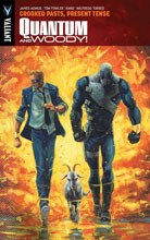 Image: Quantum & Woody Vol. 03: Crooked Pasts, Present Tense SC  - Valiant Entertainment LLC