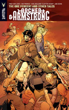 Image: Archer & Armstrong Vol. 07: The One Percent and Other Tales SC  - Valiant Entertainment LLC