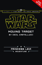 Image: Journey to Star Wars: The Force Awakens - Moving Target Novel  (Young Readers) - Disney Lucasfilm Press