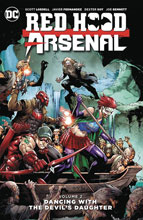 Image: Red Hood / Arsenal Vol. 02: Dancing with the Devil's Daughter SC  - DC Comics