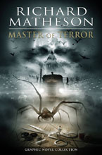 Image: Richard Matheson: Master of Terror Collection Graphic Novel Collection SC  - IDW Publishing