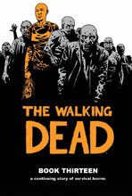 Image: Walking Dead Vol. 13 HC  - Image Comics