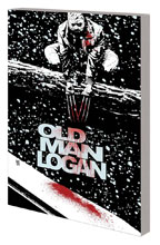 Image: Wolverine: Old Man Logan Vol. 02 - Bordertown SC  - Marvel Comics