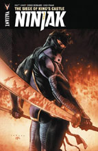 Image: Ninjak Vol. 04: Siege of King's Castle SC  - Valiant Entertainment LLC