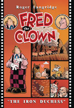 Image: Fred the Clown in ... The Iron Duchess SC  - Fantagraphics Books