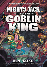 Image: Mighty Jack and the Goblin King SC  - First Second (:01)