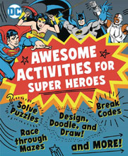 Image: Awesome Activities for Super Heroes SC  - Downtown Bookworks