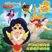 5062efa8 Image: DC Super Hero Girls Finders Keepers - Random House Books For Young R