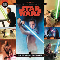 Image: Star Wars: The Power of the Force  - Disney Lucasfilm Press