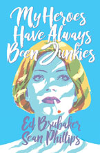 Image: My Heroes Have Always Been Junkies HC  - Image Comics