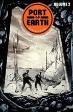 Image: Port of Earth Vol. 02 SC  - Image Comics-Top Cow