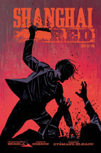 Image: Shanghai Red #4 (cover A - Hixson) - Image Comics