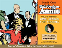 Image: Complete Little Orphan Annie Vol. 15: Open Season for Trouble - Dailies and Color Sundays 1950-51 HC  - IDW Publishing
