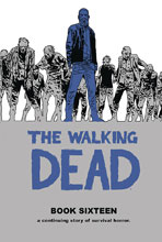 Image: Walking Dead Vol. 16 HC  - Image Comics