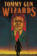 Image: Tommy Gun Wizards #2 (cover A - Ward) - Dark Horse Comics