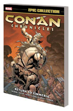 Image: Conan Chronicles Epic Collection: Return to Cimmeria SC  - Marvel Comics