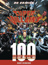 Image: DC Comics Super Villains: 100 Greatest Moments HC  - Chartwell Books