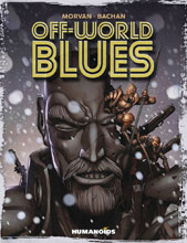 Image: Off-World Blues SC  - Humanoids Inc