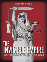 Image: Invisible Empire: Madge Oberholtzer and the Unmasking of the Ku Klux Klan HC  - Insight Comics