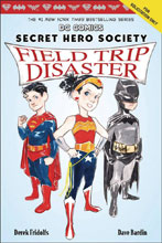 Image: Secret Hero Society Vol. 05: Field Trip Disaster HC  - Scholastic Inc.