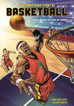Image: Comic Book Story of Basketball GN  - Ten Speed Press