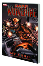 Image: Wolverine: Dark Wolverine Vol. 02 - My Hero SC  - Marvel Comics