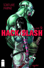 Image: Hack Slash Vol. 09: Torture Prone SC  - Image Comics