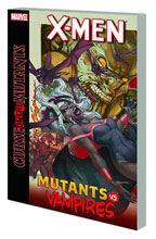 Image: X-Men: Curse of Mutants - Mutants vs. Vampires SC  - Marvel Comics