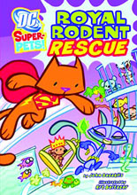 Image: DC Super-Pets: Royal Rodent Rescue SC  (young readers) -