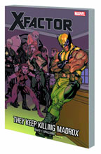 Image: X-Factor Vol. 15: They Keep Killing Madrox SC  - Marvel Comics