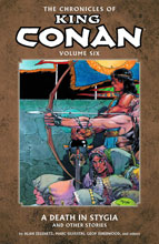 Image: Chronicles of King Conan Vol. 06: Death in Stygia and Other Stories SC  - Dark Horse Comics