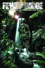 Image: Fever Ridge: A Tale of MacArthur's Jungle War Vol. 01 SC  - IDW Publishing