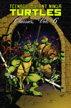 Image: Teenage Mutant Ninja Turtles Classics Vol. 06 SC  - IDW Publishing