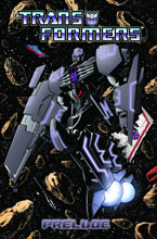Image: Transformers: Dark Prelude SC  - IDW Publishing
