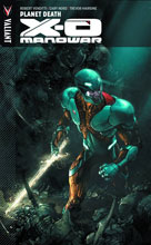 Image: X-O Manowar Vol. 03: Planet Death SC  (VU) - Valiant Entertainment LLC