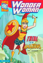 Image: DC Super Heroes Wonder Woman Young Readers: Trial of the Amazons SC  - Capstone Press