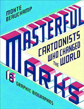 Image: Masterful Marks: Cartoonist Who Changed the World HC  - Simon & Schuster