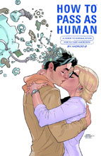 Image: How to Pass as Human HC  - Dark Horse Comics