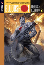 Image: Bloodshot Deluxe Edition Vol. 02 HC  - Valiant Entertainment LLC