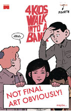 Image: 4 Kids Walk Into a Bank #4  [2016] - Black Mask Comics