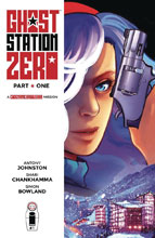 Image: Ghost Station Zero #1 (cover A - Chankhamma)  [2017] - Image Comics