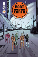 Image: Port of Earth #8 - Image Comics-Top Cow