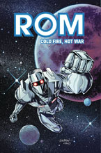 Image: Rom: Cold Fire, Hot War SC  - IDW Publishing