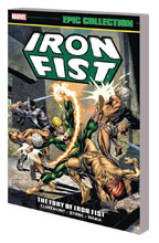 Image: Iron Fist Epic Collection: Fury of Iron Fist SC  (new printing) - Marvel Comics