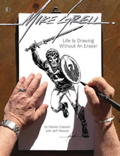 Image: Mike Grell: Life Is Drawing Without An Eraser SC  - Twomorrows Publishing