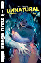 Image: Image Firsts: Unnatural #1 - Image Comics